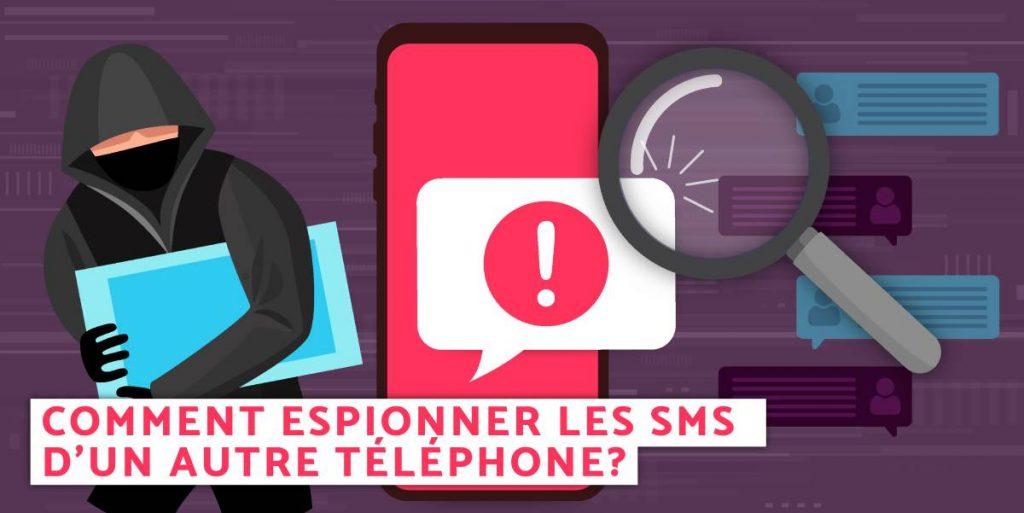Espionner les sms d'un autre téléphone
